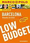 MARCO POLO Reiseführer LowBudget Barcelona von Dorothea Massmann (2015, Taschenbuch)