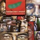 Starting from Nowhere by Heidecker & Wood (Vinyl, Mar-2011, Little Record Company)