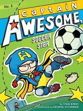 Captain Awesome: Captain Awesome, Soccer Star 5 by Stan Kirby (2012, Paperback)