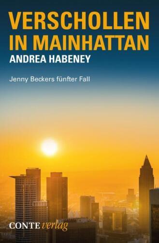 1 von 1 - Verschollen in Mainhattan: Jenny Beckers fünfter Fal von Habeney, Andrea
