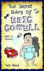 The Secret Diary of Eric Cowell by Tess Read (Paperback, 2014)