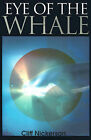 Eye of the Whale by Cliff Nickerson (Paperback / softback, 2000)
