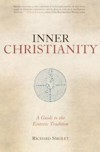 Inner-Christianity-A-Guide-to-the-Esoteric-Tradition-by-Richard-Smoley