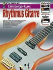 Einsteigerkurs Rhythmus-Gitarre von Gary Turner (2014, Taschenbuch)
