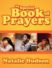 My Special Book of Prayers 9781434371768 by Natalie Hudson Paperback
