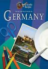 Recipe and Craft Guide to Germany by Julia Harms (Hardback, 2013)