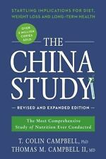 China Study : The Most Comprehensive Study of Nutrition Ever Conducted and the Startling Implications for Diet, Weight Loss, and Long-Term Health by T. Colin Campbell (2016, Paperback, Revised)