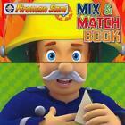 Fireman Sam Mix and Match Book (2012, Gebundene Ausgabe)