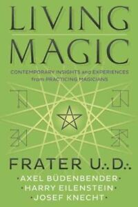 Living Magic by Frater U.:D