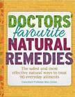 Doctor's Favourite Natural Remedies: Curing Everyday Ailments the Natural Way by Reader's Digest (Australia) Pty Ltd (Hardback, 2015)