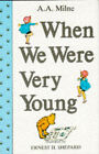 When We Were Very Young by A. A. Milne (Hardback, 1989)