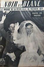MARIAGE FILLE PRESIDENT COTY en COUVERTURE de NOIR et BLANC No 483 de 1954