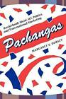 Pachangas: Borderlands Music, U.S. Politics, and Transnational Marketing by Margaret E. Dorsey (Paperback, 2006)