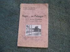 BRASSE/NATURISME/Dr M. DIDIER: Nager...ou patauger?