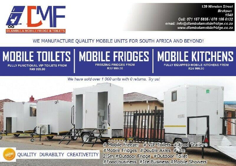 Mobile Fridge, Mobile Toilets (VIP), Mobile Kitchens and More!