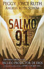 Salmo 91 by Peggy Joyce Ruth, Angelia Ruth Schum (Paperback / softback, 2010)