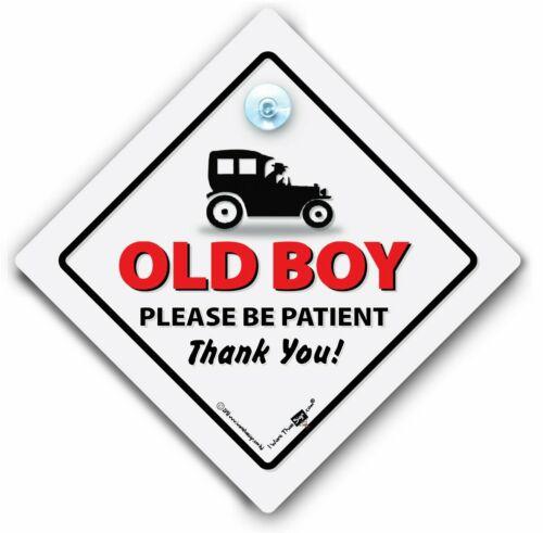 Old Age Pensioner Suction Cup Car Sign Elderly Driver Sign Old Boy Car Sign