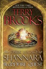 Bloodfire Quest : The Dark Legacy of Shannara by Terry Brooks (2013, Hardcover)