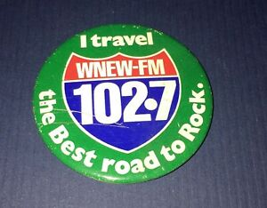Details about Vintage WNEW-FM 102 7 New York City Radio Station Classic  Rock Pinback Button
