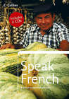 Speak French by HarperCollins Publishers (Mixed media product, 2005)