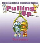 Pulling Up: The Pulley by Gerry Bailey (Paperback, 2014)