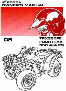 2005 honda trx350fe fourtrax 4x4 es atv owners manual trx 350 fe rh ebay co uk 2006 honda trx350fe owners manual Honda Rancher Service Manual PDF