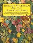 Trees of Michigan & the Upper Great Lakes by Norman E. Smith (Paperback)