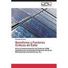 Beneficios y Factores Criticos de Exito by Cavazos Santiago (Paperback / softback, 2011)