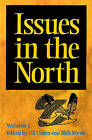 Issues in the North: Volume I by University of Alberta Press (Paperback, 1996)