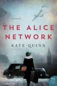 The-Alice-Network-A-Novel-by-Kate-Quinn-9780062654199-Brand-New