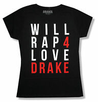 Drake will Rap For Love Girls Juniors Black T Shirt Official