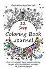 12 Step Coloring Book Journal by Pam Vale (Paperback / softback, 2016)