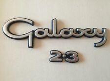 FORD GALAXY 2.3 rear badge emblem logo (C23)