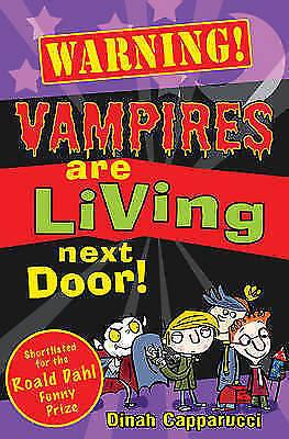 Vampires Are Living Next Door! (Warning), Capparucci, Dinah, Very Good Book