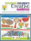 Exploring Children's Creative Narratives by Taylor & Francis Ltd (Hardback, 2011)