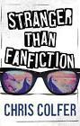 Stranger Than Fanfiction by Chris Colfer (Paperback, 2017)