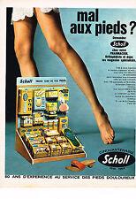 PUBLICITE ADVERTISING  1969   SCHOLL   soins des pieds