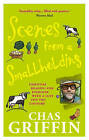 Scenes from a Smallholding: From the Popular Series in the HDRA Magazine the  Organic Way by Chas Griffin (Paperback, 2005)