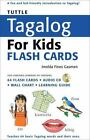Tuttle Flash Cards: Tuttle Tagalog for Kids by Imelda Fines Gasmen (2008, Kit)
