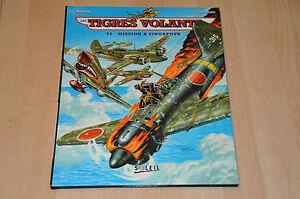 les tigres volants tomes 1 a 4