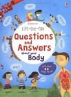 Lift the Flap Questions & Answers About Your Body by Katie Daynes (Hardback, 2013)