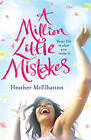 A Million Little Mistakes by Heather McElhatton (Paperback, 2010)