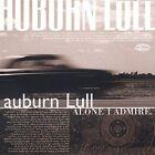 Alone I Admire by Auburn Lull (CD, Dec-2001, Darla Distribution)