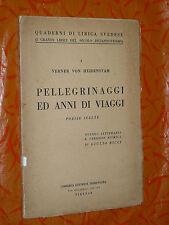 PELLEGRINAGGI ED ANNI DI VIAGGI.VERNER VON HEIDENSTAM.POESIE SCELTE.I EDIZ. 1950