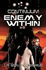 Continuum: Enemy Within by La Ron K. Jenkins (Paperback, 2012)