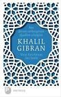 Aus deinen verborgenen Quellen schöpfen von Khalil Gibran (2015, Gebundene Ausgabe)