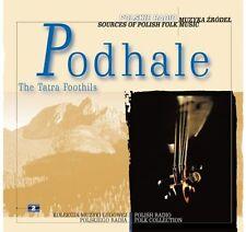 CD PODHALE / THE TATRA FOOTHILLS * reedycja / Sources of Polish Folk Music 2