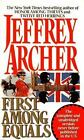 First among Equals by Jeffrey Archer (1993, Paperback)