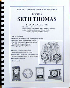 NEW-Seth-Thomas-Clocks-Book-6-in-Series-by-Steven-Conover-BK-128