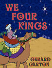 We Four Kings by Gerard Carton (Paperback / softback, 2009)